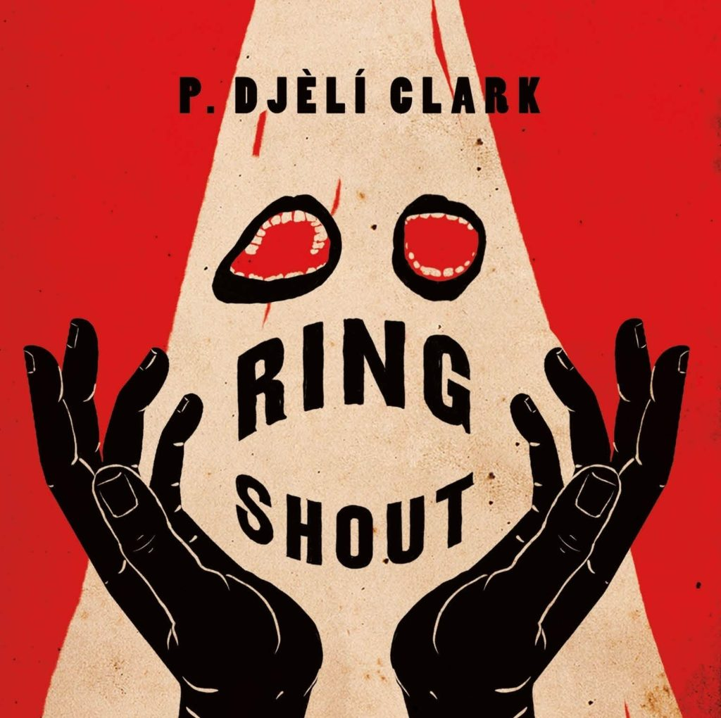 Cover for the book Ring Shout by P Djeli Clark
